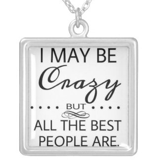 Alice in Wonderland Crazy Quote Square Pendant Necklace