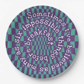 Alice in Wonderland Quote- Paper Plates 9in