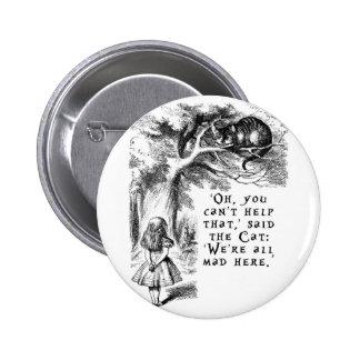 Alice in Wonderland - We're all mad here 6 Cm Round Badge