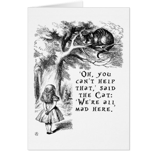 Alice in Wonderland - We're all mad here Card