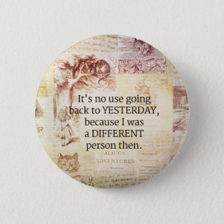 Alice in Wonderland Whimsical Quote 6 Cm Round Badge