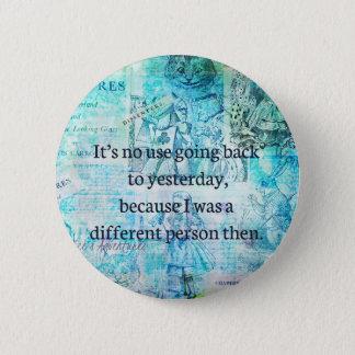 Alice in wonderland whimsical quote 6 cm round badge