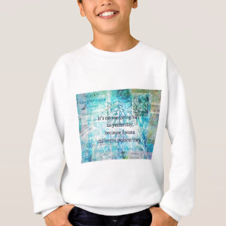 Alice in wonderland whimsical quote sweatshirt