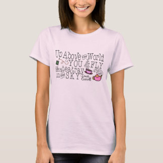 Alice in Wonderland Whimsical Tea Carroll Quote T-Shirt