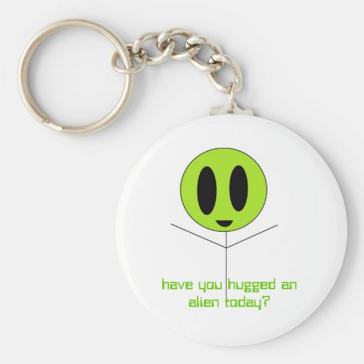 alien hug, have you hugged an alien today? key chains