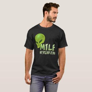 Alien MILF T-Shirt