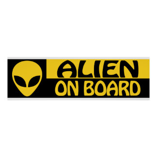 ALIEN ON BOARD POSTER