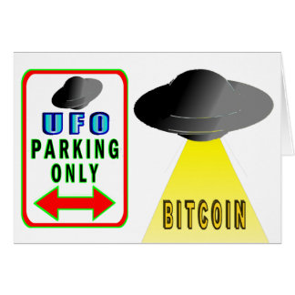 Aliens Want Bitcoin Too Card