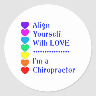 Align Yourself With Love - I'm a Chiropractor! Classic Round Sticker