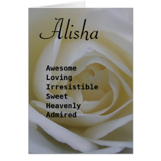 Alisha white rose name poem greeting card