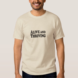 Alive and Thriving - Basic Light T-Shirt