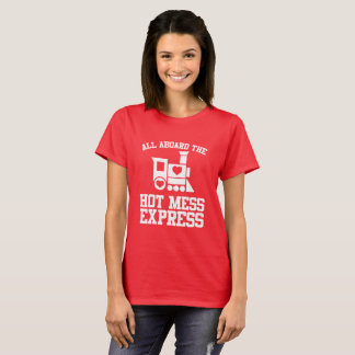 All Aboard The Hot Mess Express Bachelorette Shirt