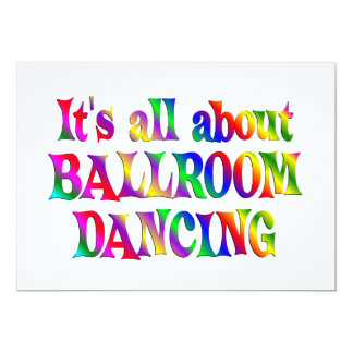 All About Ballroom Dancing 13 Cm X 18 Cm Invitation Card