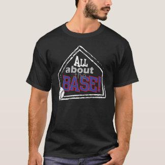 All about the Base - Baseball tshirt