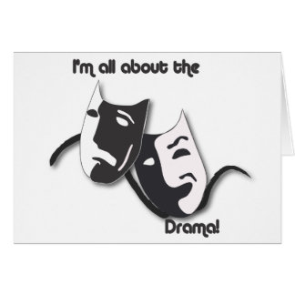 All About the Drama Greeting Card