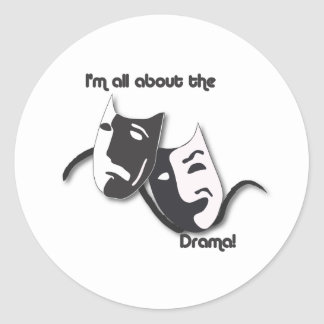 All About the Drama Round Sticker