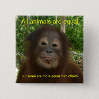 All Animals are Equal 15 Cm Square Badge