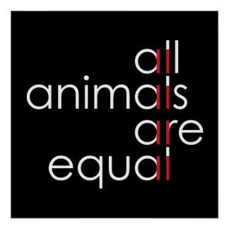 all animals are equal poster