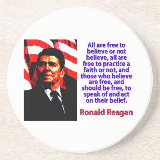 All Are Free To Believe - Ronald Reagan Coaster