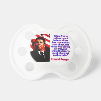 All Are Free To Believe - Ronald Reagan Dummy
