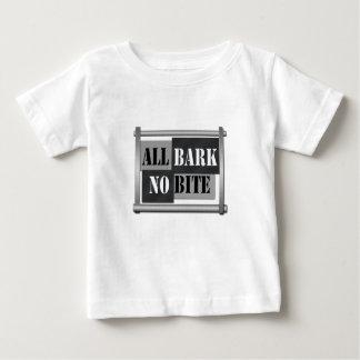 All bark no bite. baby T-Shirt