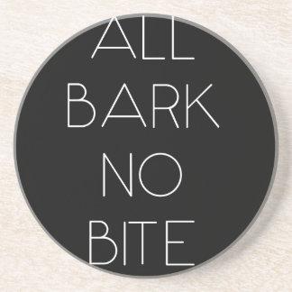 All Bark No Bite Coasters