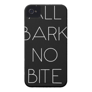 All Bark No Bite iPhone 4 Cases