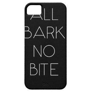All Bark No Bite iPhone 5 Case