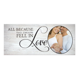 "All Because Two People Fell In Love 4"" X 9.25"" Invitation Card"