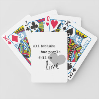 all because two people fell in love modern simple playing cards
