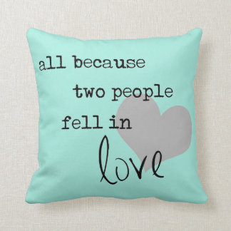 all because two people fell in love modern simple throw cushions