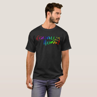 All Equally Human Rainbow Scribbled Inspiration T-Shirt