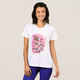All eyes on ME lady shirt