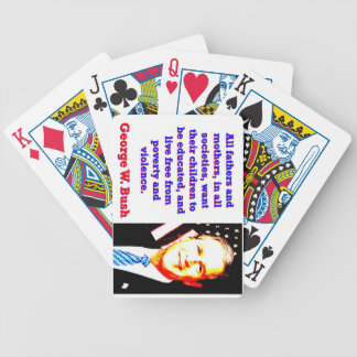 All Fathers And Mothers - G W Bush Bicycle Playing Cards