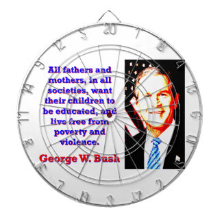 All Fathers And Mothers - G W Bush Dartboard With Darts