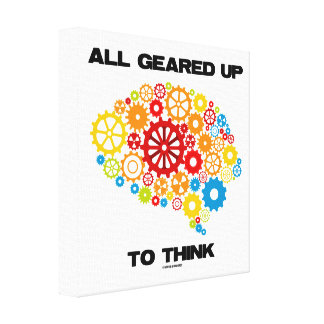 All Geared Up To Think Brain Gears Psyche Engineer Canvas Print