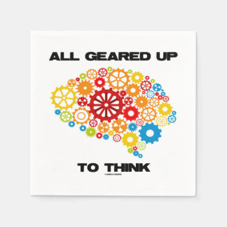 All Geared Up To Think Brain Gears Psyche Engineer Disposable Serviette