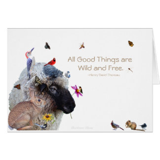 All Good Things are Wild and Free--Thoreau: Card
