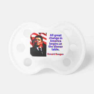 All Great Change In America - Ronald Reagan Dummy