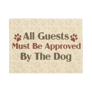 All Guests Approved by Dog Doormat