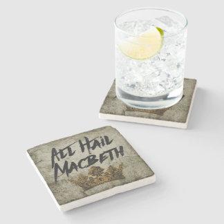 All Hail Macbeth Stone Coaster