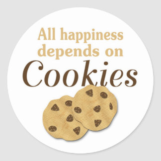 All happiness depends on cookies classic round sticker