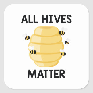 All Hives Matter Square Sticker
