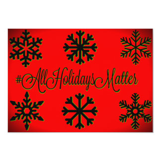 #All Holidays Matter (Red, Black, and Green) Card