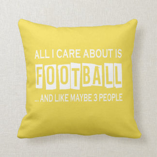 All I Care About Is Football Cushion