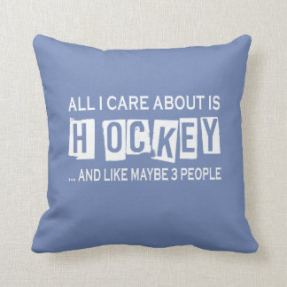 All I Care About Is Hockey Cushion