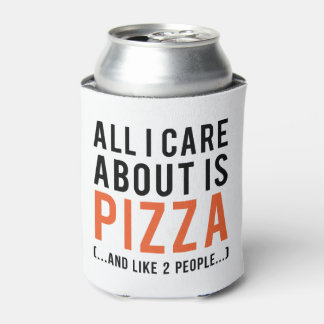 All i care about is pizza (and like 2 people) can cooler