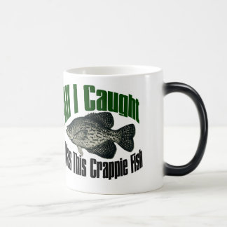 All I caught was this crappie fish MUG