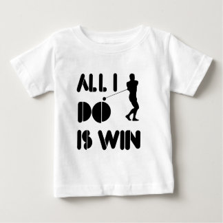All I Do Is Win At Hammer Baby T-Shirt