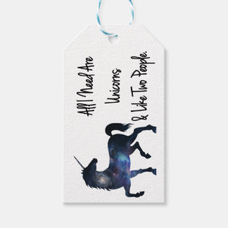 All I need Are Unicorns and Like Two People Gift Tags